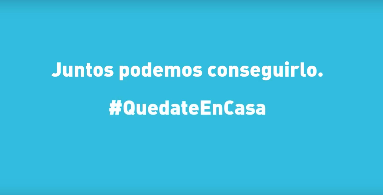 Juntos podemos conseguirlo: #QuédateEnCasa